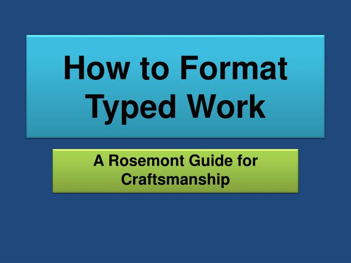 how to format typed work n.