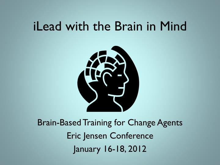 ilead with the brain in mind n.