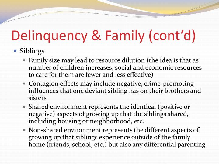 Delinquency & Family (cont'd)