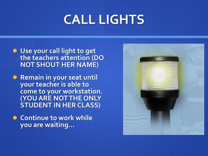 CALL LIGHTS