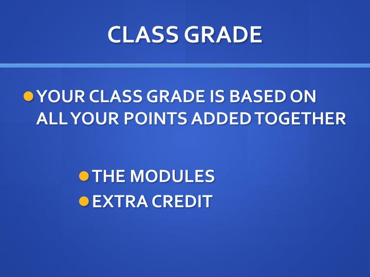 CLASS GRADE