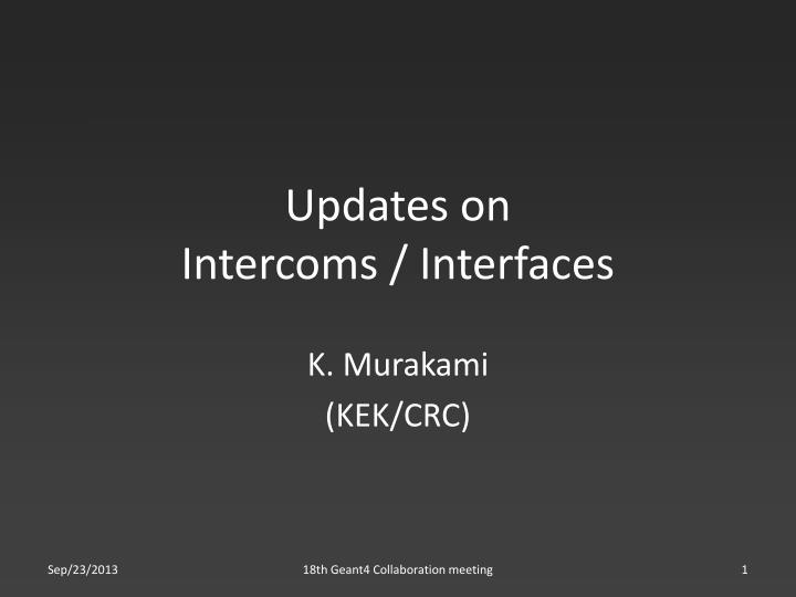 updates on intercoms interfaces n.