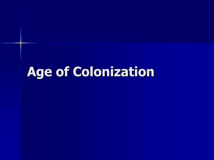 age of colonization n.