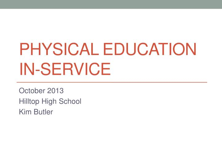 physical education in service n.