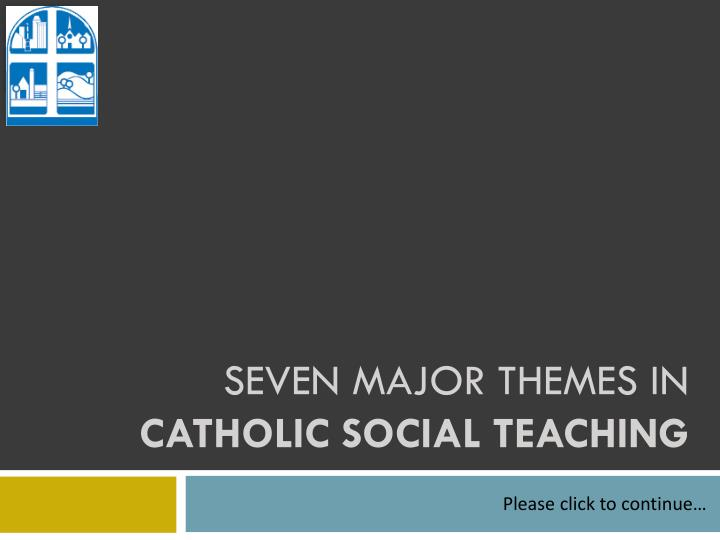 seven major themes in catholic social teaching