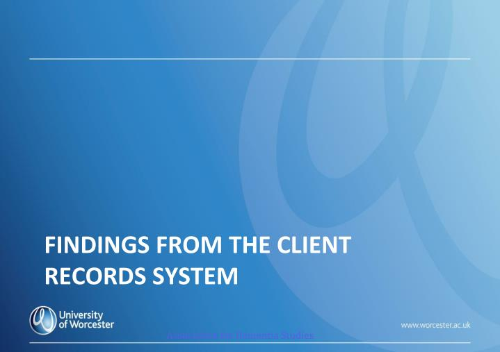 Findings from the client records system