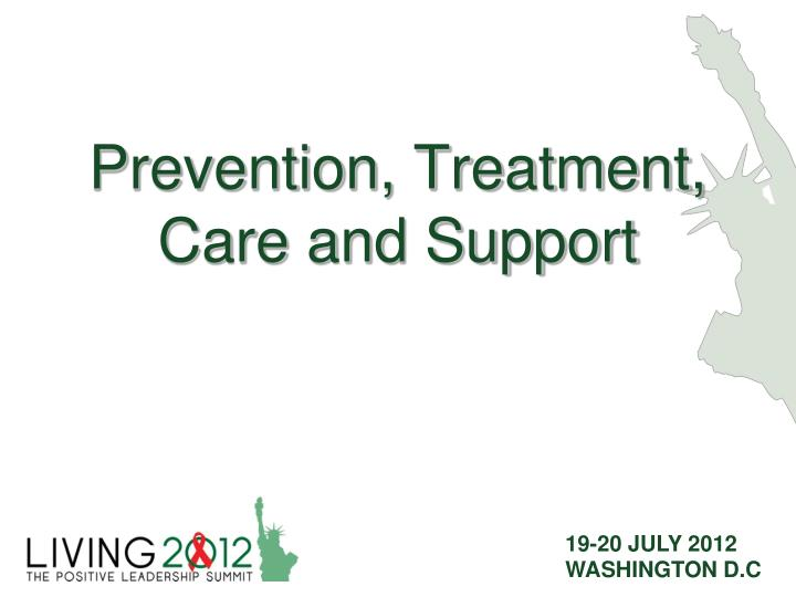 prevention treatment care and support n.