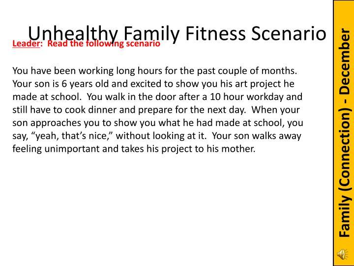 Unhealthy Family Fitness Scenario