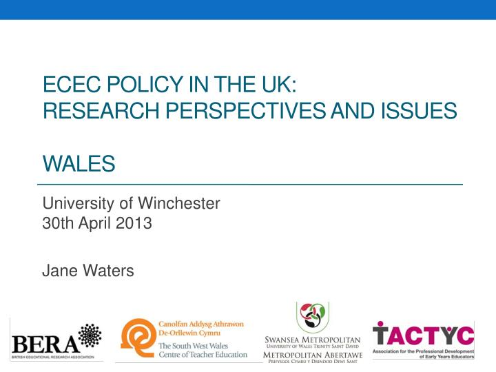 ecec policy in the uk research perspectives and issues wales n.