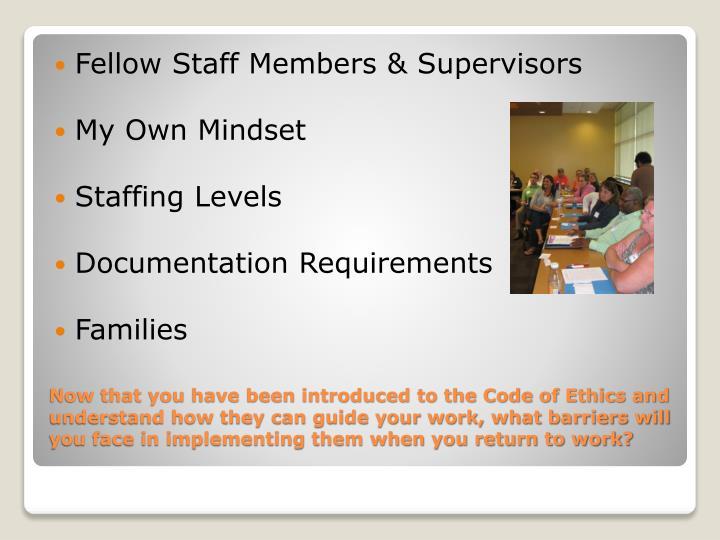 Fellow Staff Members & Supervisors