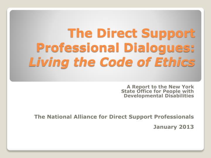 The direct support professional dialogues living the code of ethics