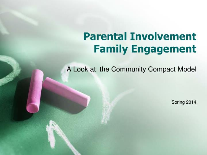 influence of parental involvement and engagement The child-parent relationship has a major influence on most aspects of child development when optimal, parenting skills and behaviours have a positive impact on children's self-esteem, school achievement, cognitive development and behaviour.