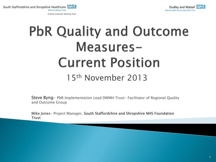 pbr quality and outcome measures current position n.
