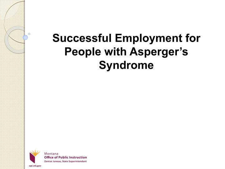 successful employment for people with asperger s syndrome n.