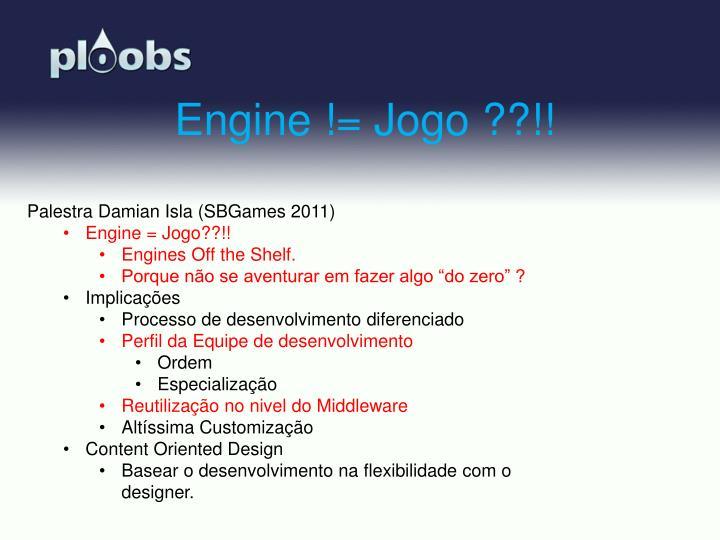 Engine != Jogo ??!!