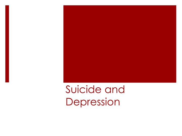 suicide and depression n.