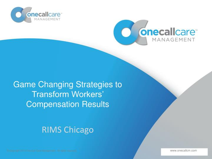 game changing strategies to transform workers compensation results n.