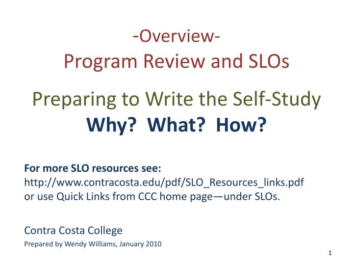 overview program review and slos preparing to write the self study why what how n.