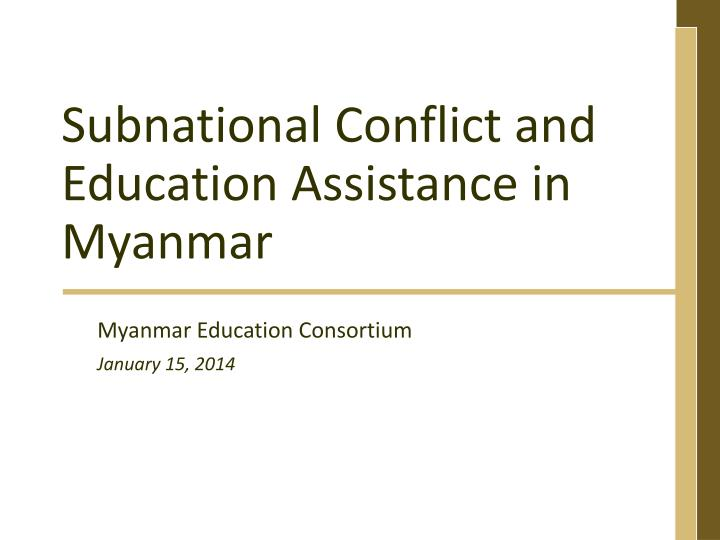 subnational conflict and education a ssistance in myanmar n.