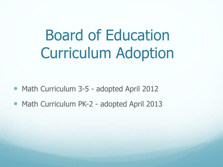 Board of education curriculum adoption