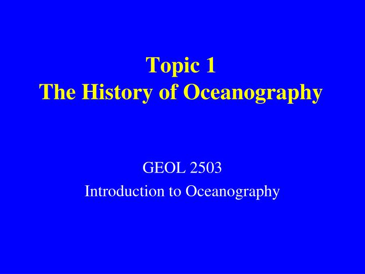topic 1 the history of oceanography n.
