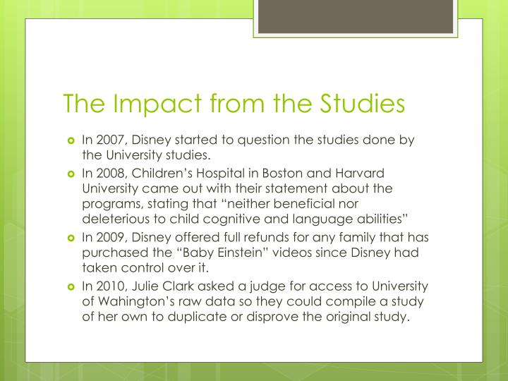 The Impact from the Studies