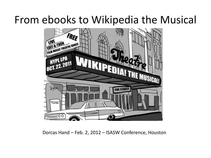 from ebooks to wikipedia the musical n.