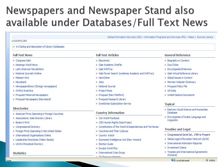 Newspapers and Newspaper Stand also available under Databases/Full Text News