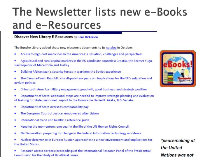 The Newsletter lists new e-Books and e-Resources
