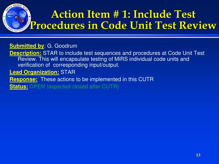 Action Item # 1: Include Test Procedures in Code Unit Test Review