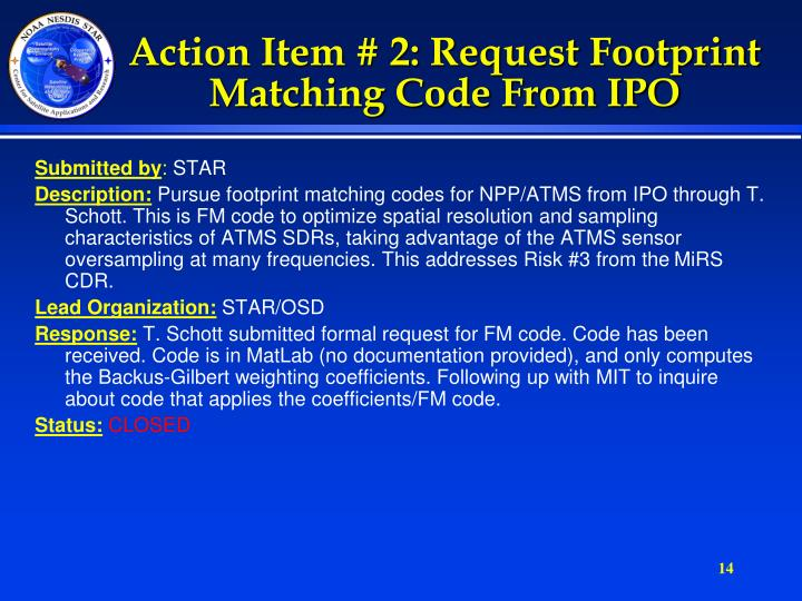 Action Item # 2: Request Footprint Matching Code From IPO