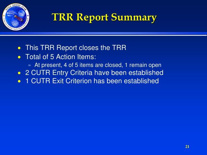 TRR Report Summary