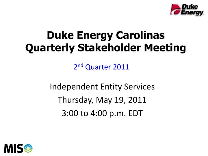 duke energy carolinas quarterly stakeholder meeting n.