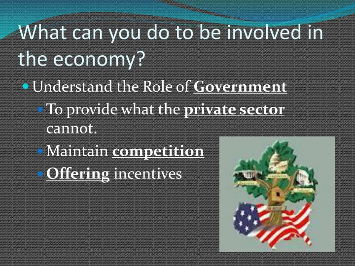 What can you do to be involved in the economy?