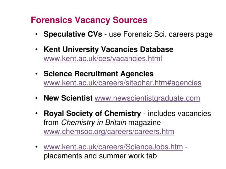 Forensics Vacancy Sources