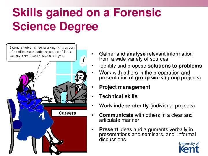 Skills gained on a forensic science degree