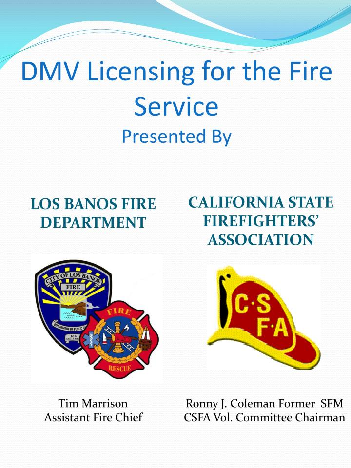 dmv licensing for the fire service presented by n.
