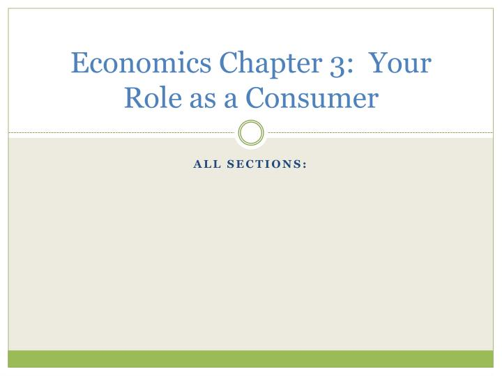 economics chapter 3 your role as a consumer n.