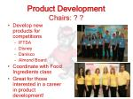 product development chairs
