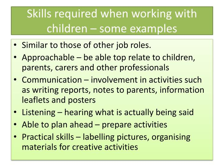 Skills required when working with children – some examples