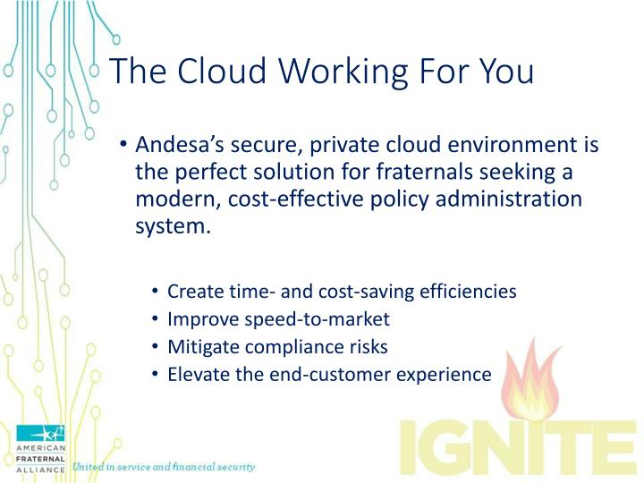 The Cloud Working For You