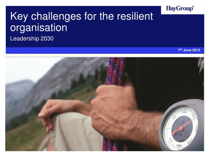 key challenges for the resilient organisation n.