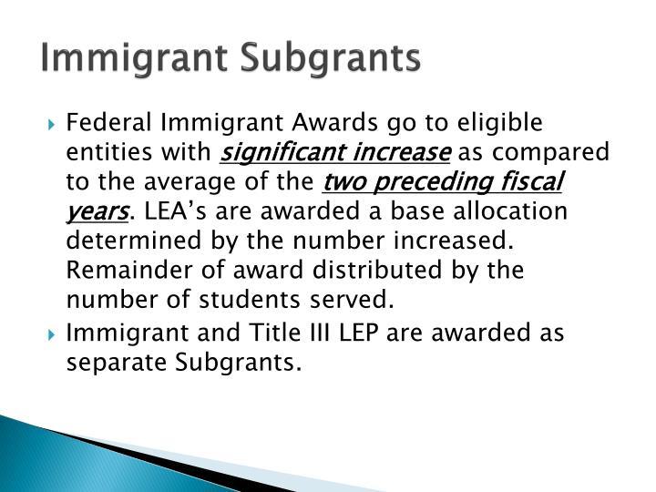 Immigrant Subgrants