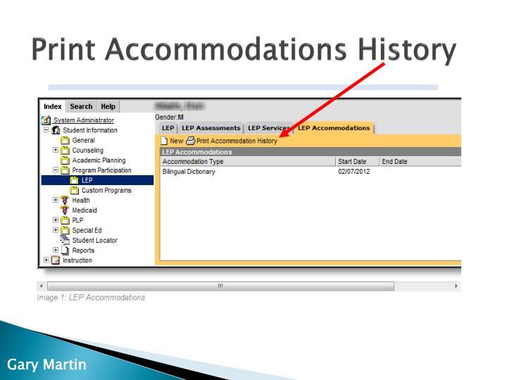 Print Accommodations History
