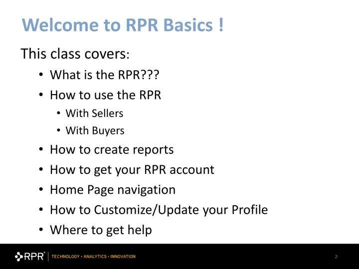 Welcome to rpr basics