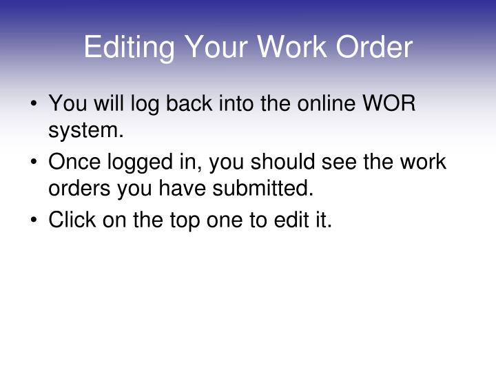 Editing Your Work Order