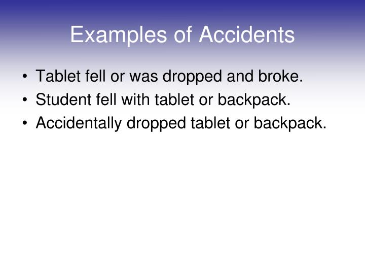 Examples of Accidents