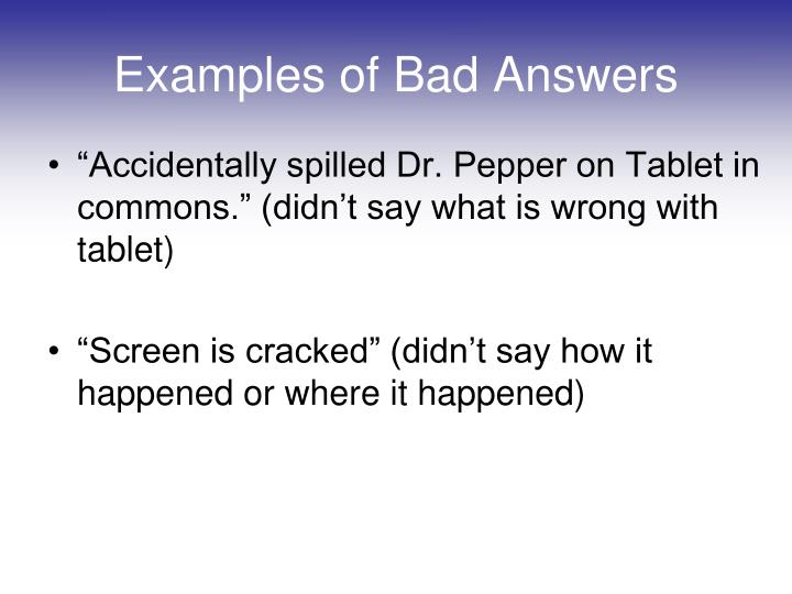 Examples of Bad Answers