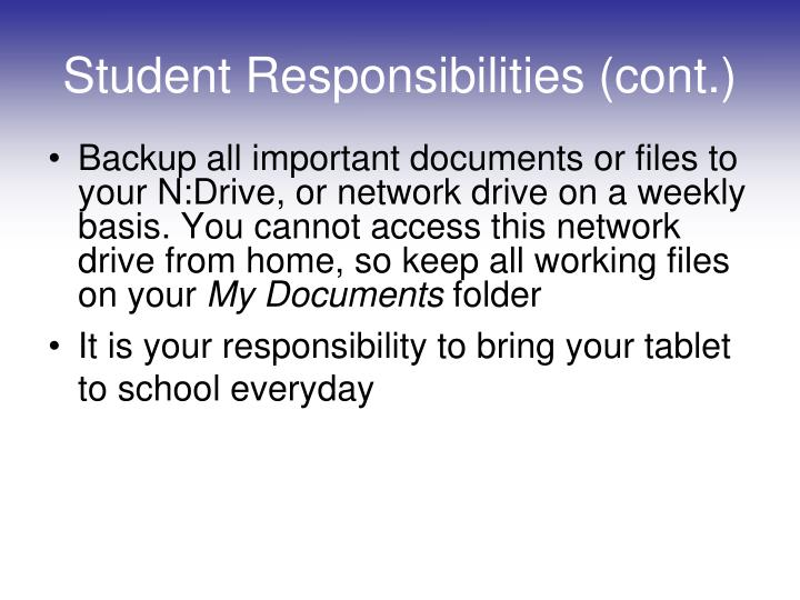 Student Responsibilities (cont.)