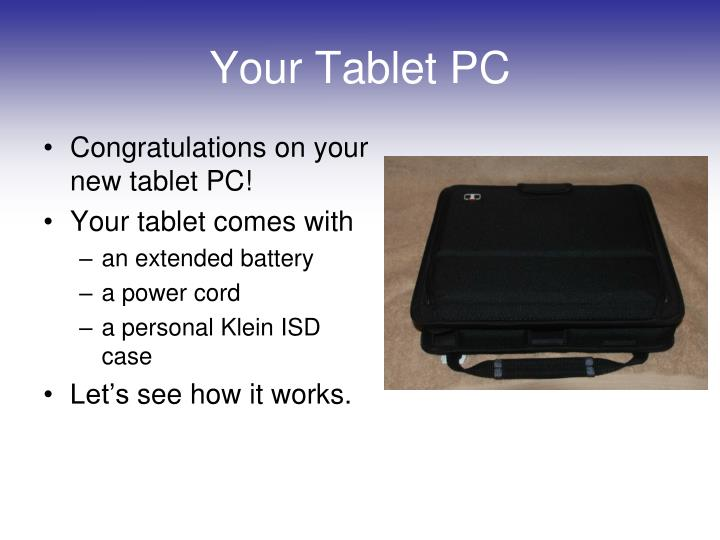 Your tablet pc